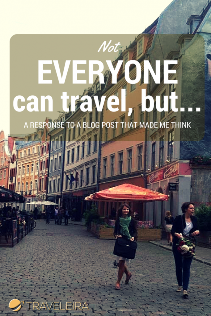 Can everyone travel? This is my response to a blog post that made me think about it.