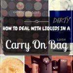 How To Deal With Liquids In Carry On Bags