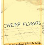 Ever wonder how to get airplane tickets to Europe for less than $1000? Check out my tips!