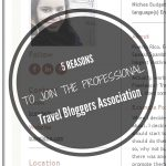Wanting to become part of a Travel Bloggers group? Wanting to give a kick to your blog? These are my reasons to join the PTBA!