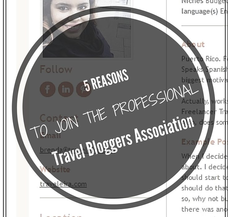 5 Reasons To Join the Professional Travel Bloggers Association