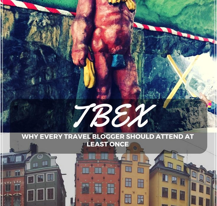 TBEX: Why every travel blogger should attend at least once