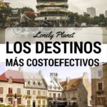 Lonely Planet: Los Destinos Más Costoefectivos 2016