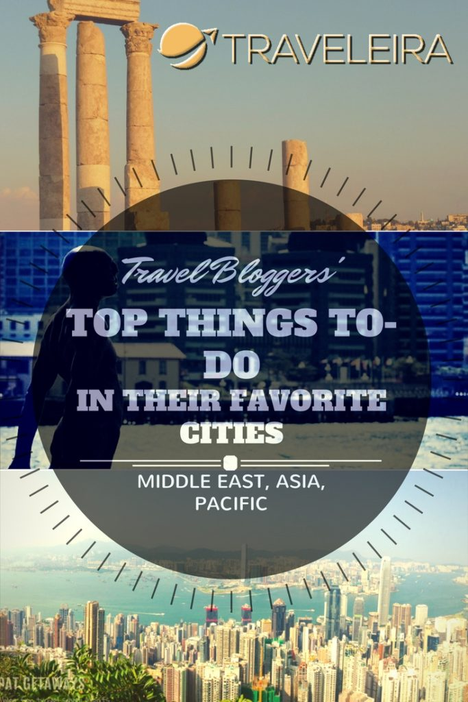 Travel Bloggers from all around the world have been telling us their favorite things to do in their favorite cities around Asia, Middle East and the Pacific.