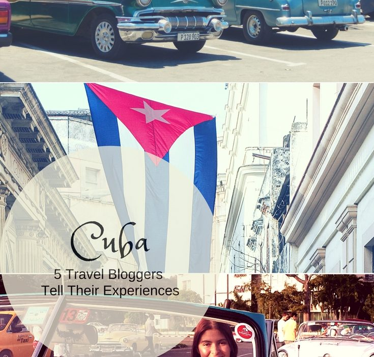 Cuba: 5 Travel Bloggers Tell Their Experiences