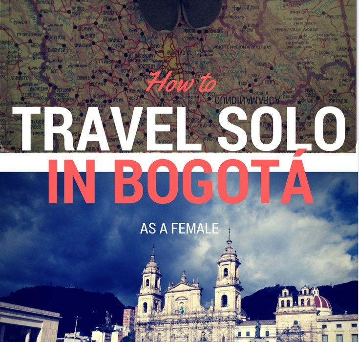 How to Travel Solo in Bogotá as a Female