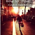 Don't Tell Me How To Travel: A Letter to Travel Authorities